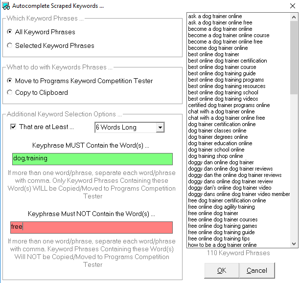 Options dialog box allows you to filter keyword phrases so you only keep keywords that are at least X number of words long and/or DO or DO NOT contain specific words in them.